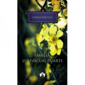 Familia lui Pascual Duarte. Colectia Nobel - Camilo José Cela