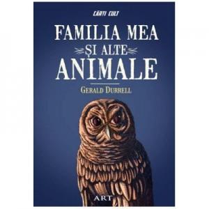Familia mea si alte animale - Gerald Durrell