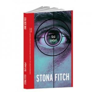 Fara simturi - Stona Fitch