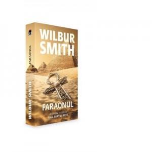 Faraonul, volumul 6 din seria Egiptul antic. Editie de buzunar - Wilbur Smith