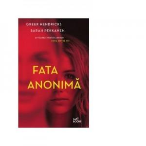 Fata anonima - Greer Hendricks, Sarah Pekkanen
