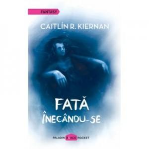 Fata inecandu-se - Caitlín R. Kiernan