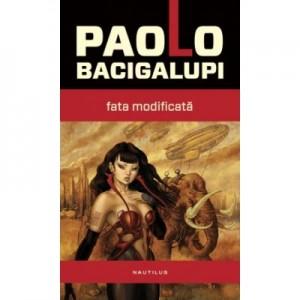 Fata modificata - Paolo Bacigalupi