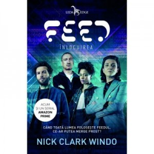 Feed. Inlocuirea - Nick Clark Windo