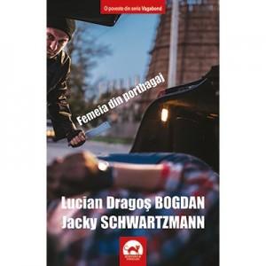 Femeia din portbagaj. Seria Vagabond - Lucian Dragos Bogdan, Jacky Schwartzmann