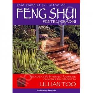 Feng Shui pentru gradini - Lillian Too