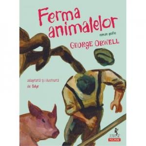 Ferma animalelor. Roman grafic - George Orwell, Odyr