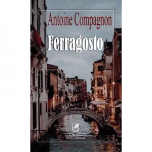 Ferragosto – Antoine Compagnon