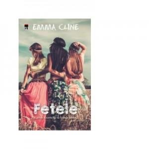 Fetele - Emma Cline