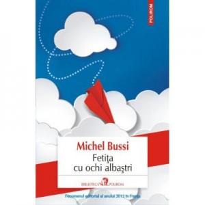 Fetita cu ochi albastri - Michel Bussi