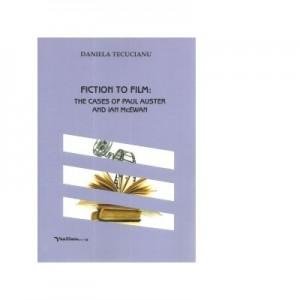 Fiction to film: The cases of Paul Auster and Ian McEwan - Daniela Tecucianu