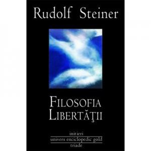 FILOSOFIA LIBERTATII (RUDOLF STEINER)
