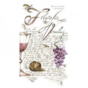 Filozofia vinului. Colectia in vino veritas - coordonator Barry C. Smith