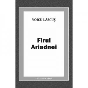 Firul Ariadnei - Voicu Lascus