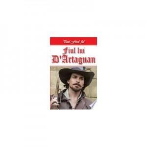 Fiul lui D Artagnan 1/2 - Paul Feval fiul
