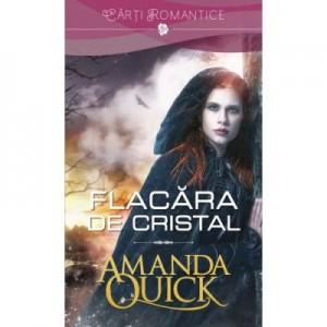 Flacara de cristal - Amanda Quick