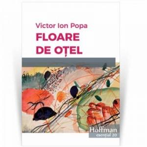 Floare de otel - Victor Ion Popa
