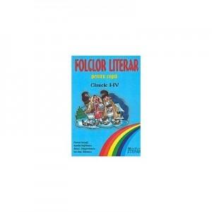 Folclor literar pentru copii clasele I-IV - Florica Ancuta