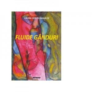 Fluide ganduri - Laura Cercel-Mihaita