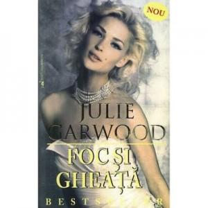 Foc si gheata - Julie Garwood