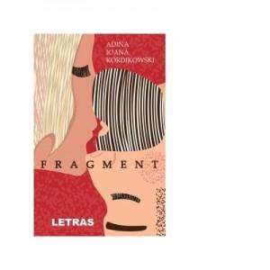 Fragment - Adina Ioana Kordikowski