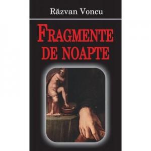 Fragmente de noapte - Razvan Voncu