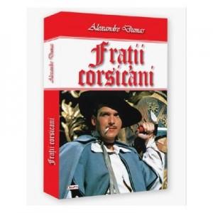Fratii corsicani- Alexandre Dumas