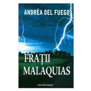 Fratii Malaquias - Andrea Del Fuego