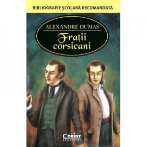 Fratii corsicani - Alexandre Dumas