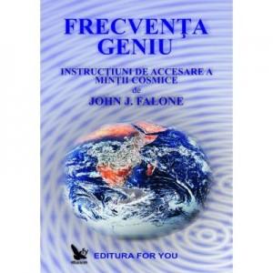 Frecventa geniu - John J. Falone