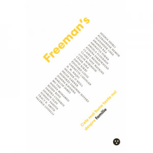 Freeman's: cele mai bune texte noi despre familie - John Freeman