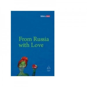 From Russia with Love - Galina Dursthoff (coord.)