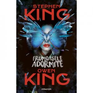 Frumoasele adormite - Stephen King. Traducere de Ruxandra Toma