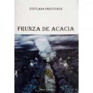 Frunza de acacia - Zvetlana Preoteasa