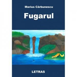 Fugarul (eBook PDF) - Marius Carbunescu