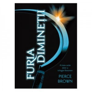 Furia Diminetii. Paperback - Pierce Brown