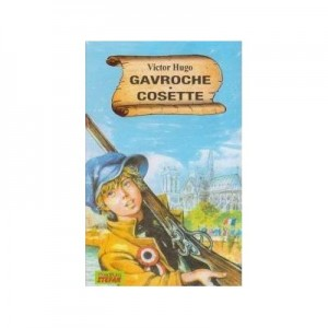 Gavroche. Cosette - Victor Hugo