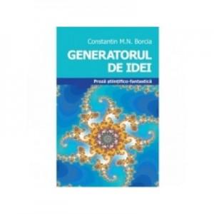Generatorul de idei - Constantin M. N. Borcia