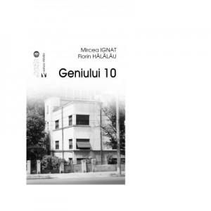 Geniului 10 - Florin Halalau, Mircea Ignat