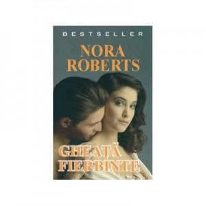 Gheata fierbinte – Nora Roberts