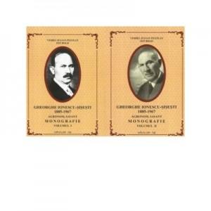 Gheorghe Ionescu-Sisesti (1885-1967) - agronom, savant. Monografie (vol. I + vol. II) - Ion Bold, Viorel Iulian Pestean