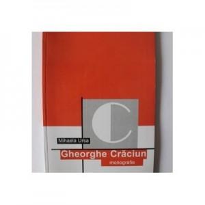 Gheorghe Craciun (monografie) - Mihaela Ursa