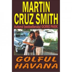 Golful Havana - Martin Cruz Smith
