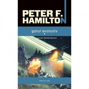 Golul evolutiv (Trilogia golului, partea a III-a) - Peter F. Hamilton