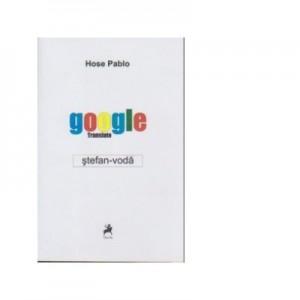 Google translate: Stefan-Voda - Hose Pablo