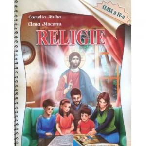 Religie. Caiet pentru elevi. Clasa a IV-a - Camelia Muha, Elena Mocanu