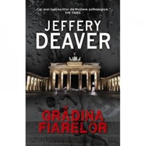 Gradina fiarelor - Jeffery Deaver