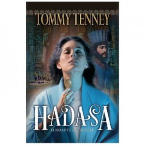 Hadasa, o noapte cu regele - Tommy Tenney