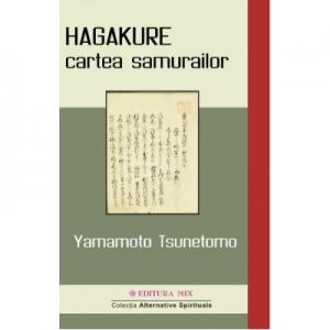 HAGAKURE - cartea samurailor - Yamamoto Tsunetomo