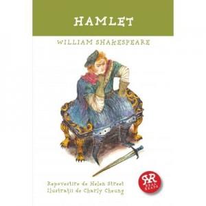 Hamlet. Repovestire de Helen Street - William Shakespeare